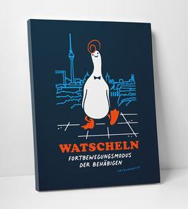 "Leinwanddruck ""Watscheln — Fortbewegungsmodus der Behäbigen"""