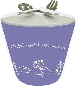"""Snack to go Becher """"Mutti macht das schon"""""""