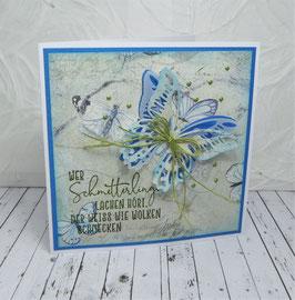 """""""Schöne Sprüche"""" 31 - Wer Schmetterlinge lachen hört..."""