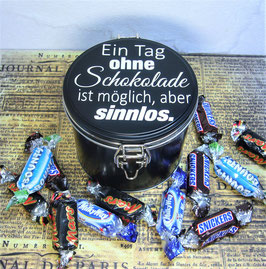 Metalldose rund - Ein Tag ohne Schokolade ist möglich...