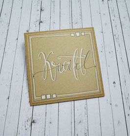 *viel Kraft* Handlettering- Midicard  (Kraft)