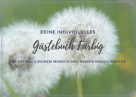 Gästebuch Farbig - nach deinem Wunsch