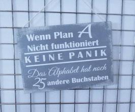 Holzschild - Wenn Plan A...
