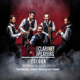 Égloga: New flamenco for clarinets and voice (CD)
