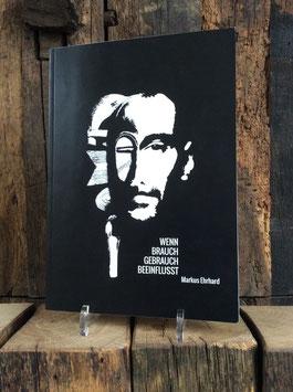 Buch WENN BRAUCH GEBRAUCH BEEINFLUSST