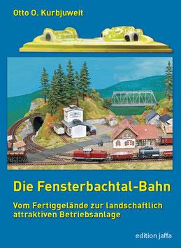 OOK: Die Fensterbachtal-Bahn