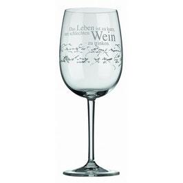 """Weinglas """"Das Leben ist zu kurz"""""""