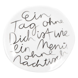 "Teller ""Ein Tag ohne Dich"""