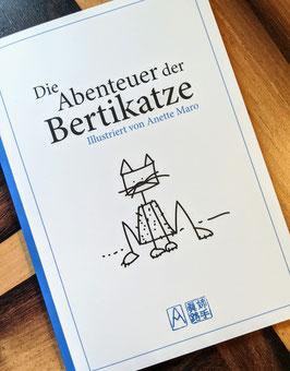 """""""Die Abenteuer der Bertikatze"""""""