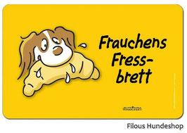 Frauchens Fressbrett