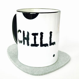 Tasse CHILL NOW - WORK LATER weiß