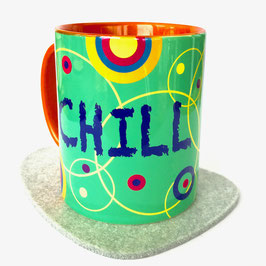 Tasse CHILL NOW - WORK LATER bunt