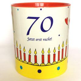 Geburtstagstasse 70 - Jetzt erst recht!