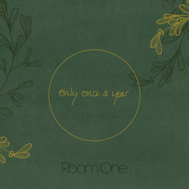 Room One - Only Once A Year