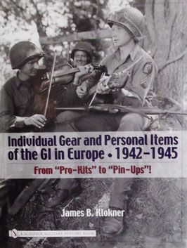Individual gear and personal items of the GI in Europe. 1942- 1945