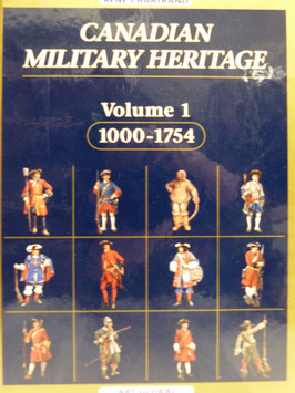 Canadian Military Heritage Volume 1