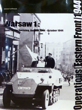 Warsaw 1 Tanks in the Uprising August 1944 - October 1944