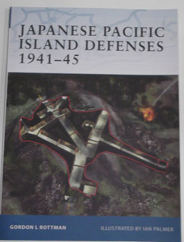Fortress nr. 1  Japnese pacific Island Defenses 1914-45