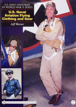 U.S. Naval Aviation flying clothing and gear. Volume 2