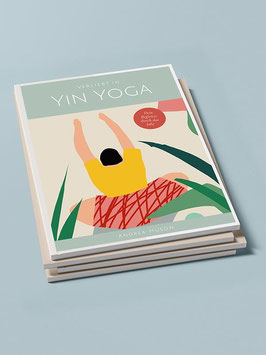 Verliebt in Yin Yoga