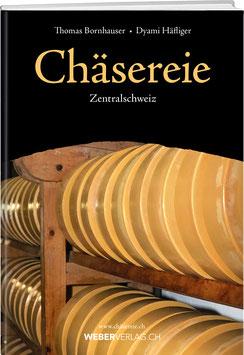 Chäsereie Zentralschweiz