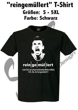 """""""reingemüllert"""" T-Shirt"""