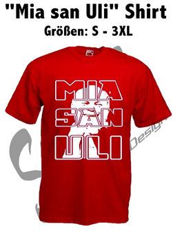 """Mia san Uli"" T-Shirt"