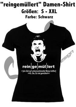 """""""reingemüllert"""" Damen Shirt"""