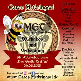 """Met-Workshop mit Metverkostung auf dem DGT - """"Das Große Treffen"""" 04.-09.08.2021"""