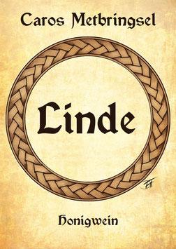 """Met: Honigwein aus Lindenhonig - """"Linde"""""""