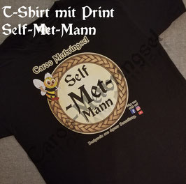 """T-Shirt """"Self-Met-Mann"""""""