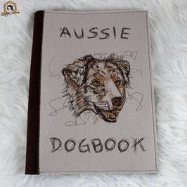 """Besticktes Dogbook aus Filz """"Aussie-Dogbook"""" - Din A4 - herausnehmbare Impfpasshülle"""