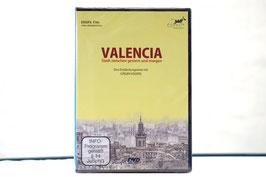 DVD, Valencia - Stadt zwischen gestern und morgen