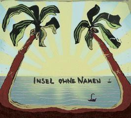 "CD ""Insel ohne Namen"""