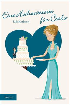 Eine Hochzeitstorte für Carla
