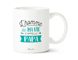 """Mug """"L'homme de ma vie s'appelle papa"""""""
