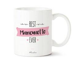 """Mug """"Best mamounette ever"""""""