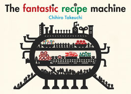 The fantastic recipe machine(Berbay books)