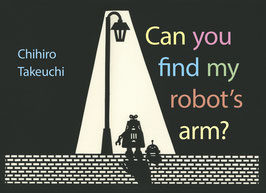 Can you find my robot's arm?(Berbay books/Tundra Books)
