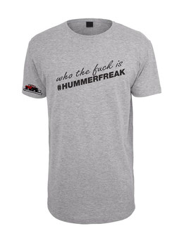 Hummerfreak T-shirt ''who the fuck is...''