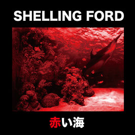 SHELLING FORD/赤い海