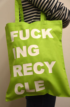 Stofftasche Fucking Recycle