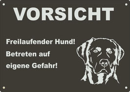 """Warnschild  schwarz eloxiertes Aluminium """"Vorsicht Freilaufender...""""Labrador"""