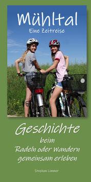 Mühltal Eine Zeitreise  Geschichte beim Radeln oder Wandern gemeinsam erleben
