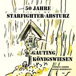 50 Jahre Startfighter-Absturz Gauting Königswiesen