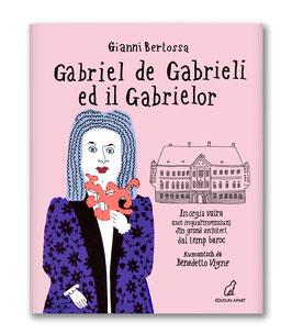 Gabriel de Gabrieli ed il Gabrielor