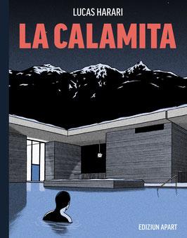 La Calamita (Der Magnet) von Lucas Harari auf Rätoromanisch