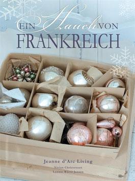 EIN HAUCH VON FRANKREICH von JEANNE D'ARC LIVING