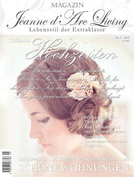 JDL Magazin 5/2014 HOCHZEITEN