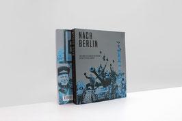Nach Berlin. Das Ende des Zweiten Weltkriegs